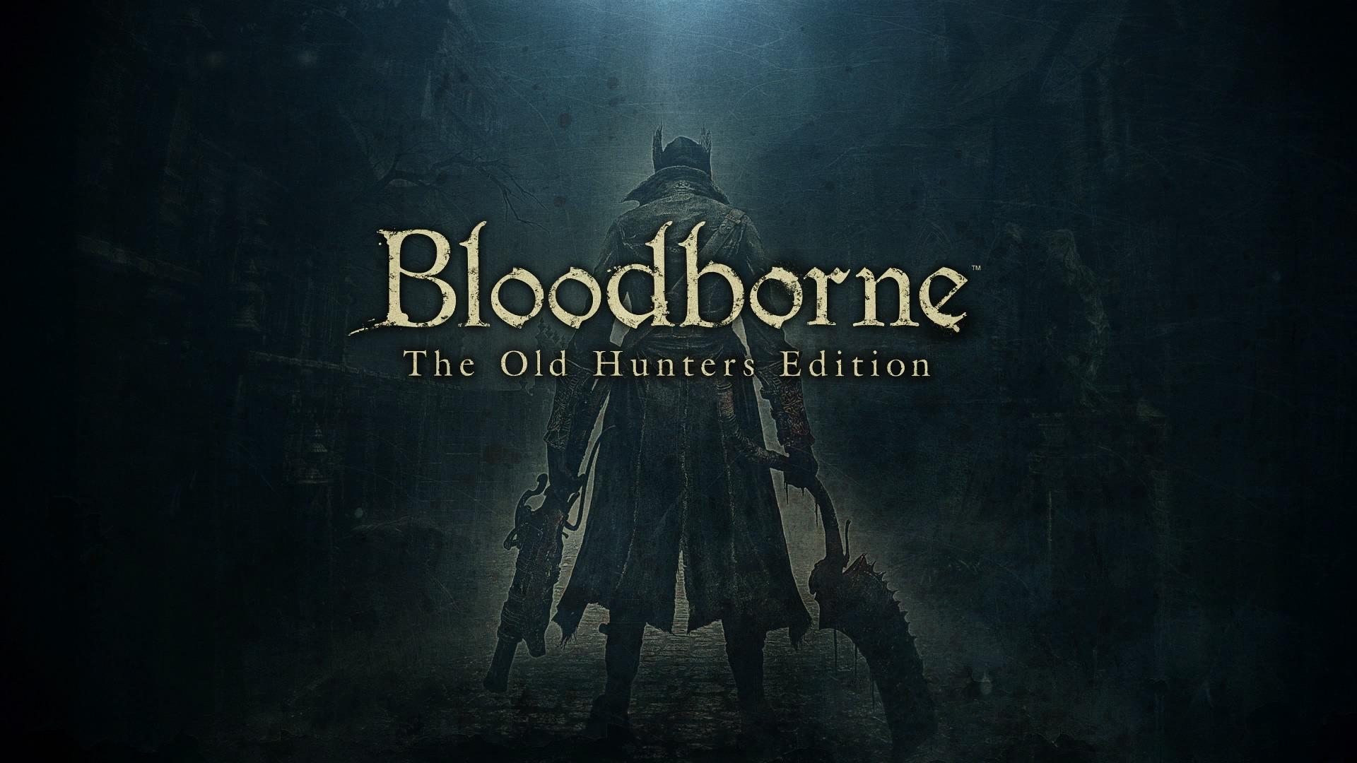 デスクトップ壁紙 1920x1080 Px Bloodborne The Old Hunters